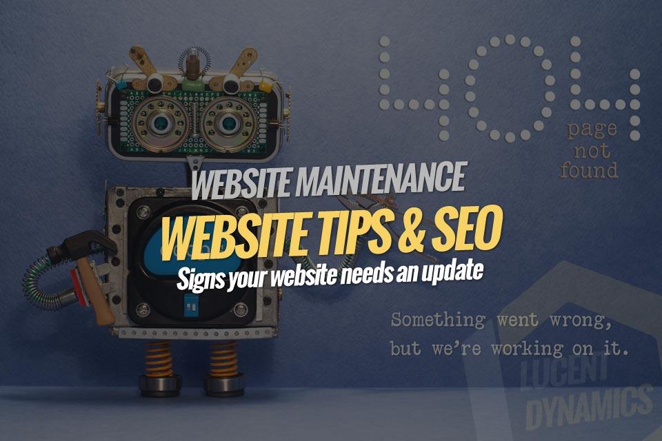 Signs your website needs an update - Lucent Dynamics Blog